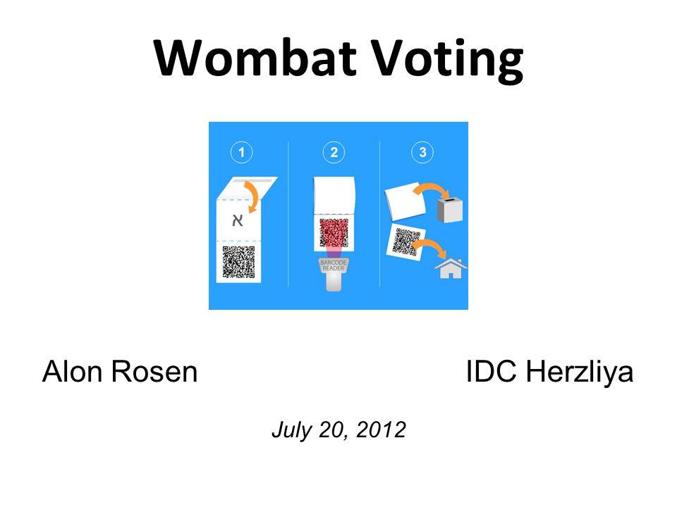 Wombat Voting Alon Rosen IDC Herzliya July 20, 2012