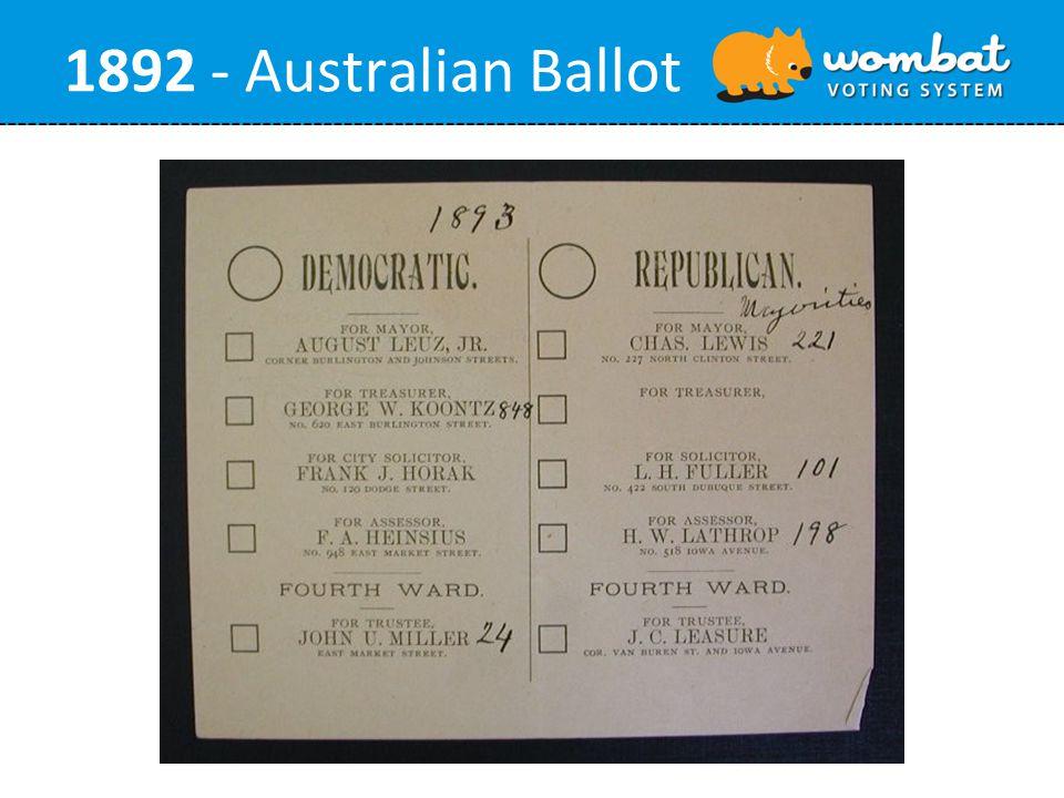 1892 - Australian Ballot