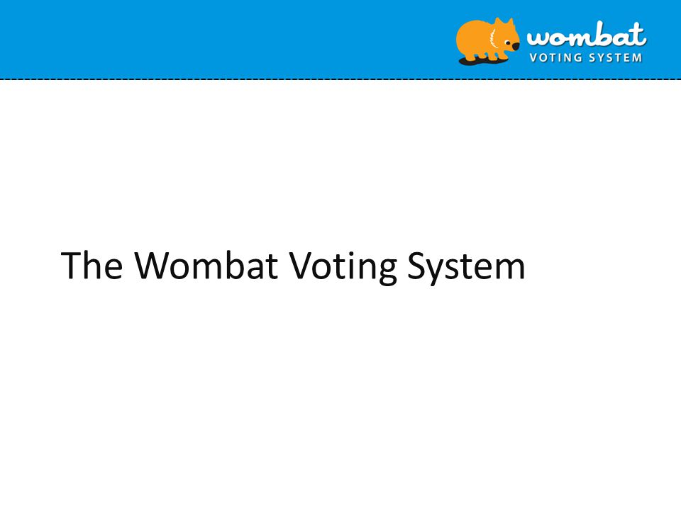 The Wombat Voting System