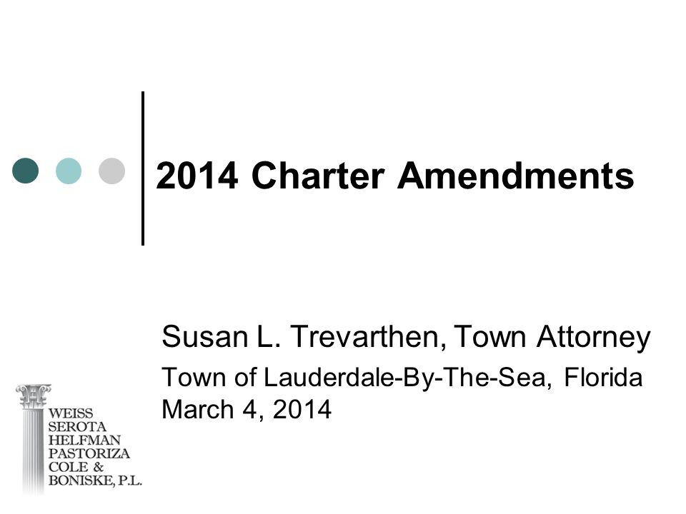 2014 Charter Amendments Susan L.