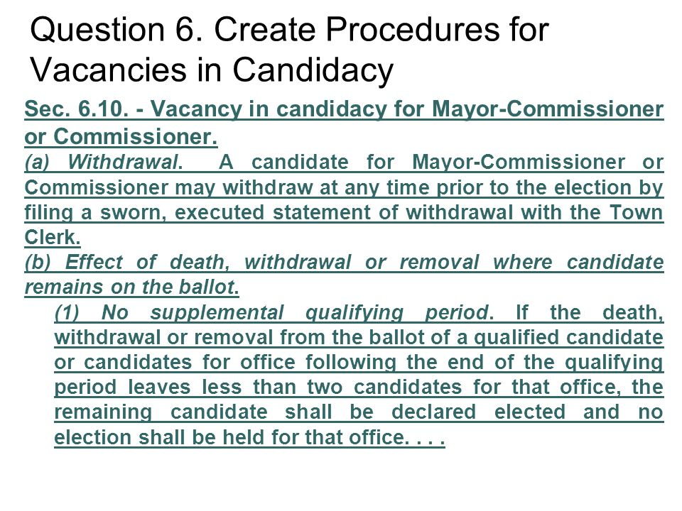 Question 6. Create Procedures for Vacancies in Candidacy Sec.