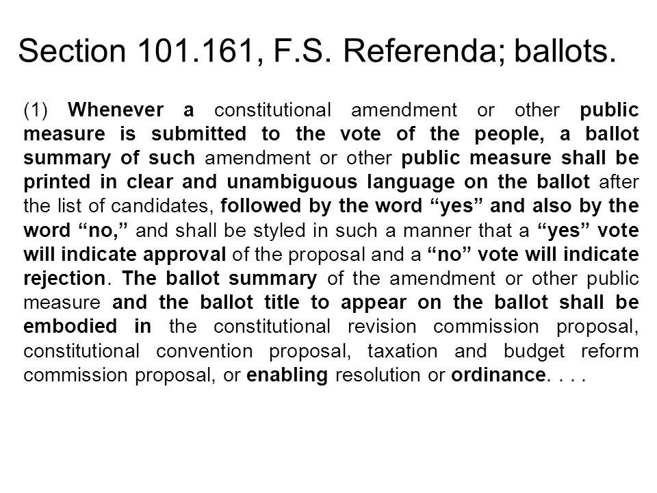 Section 101.161, F.S.Referenda; ballots....
