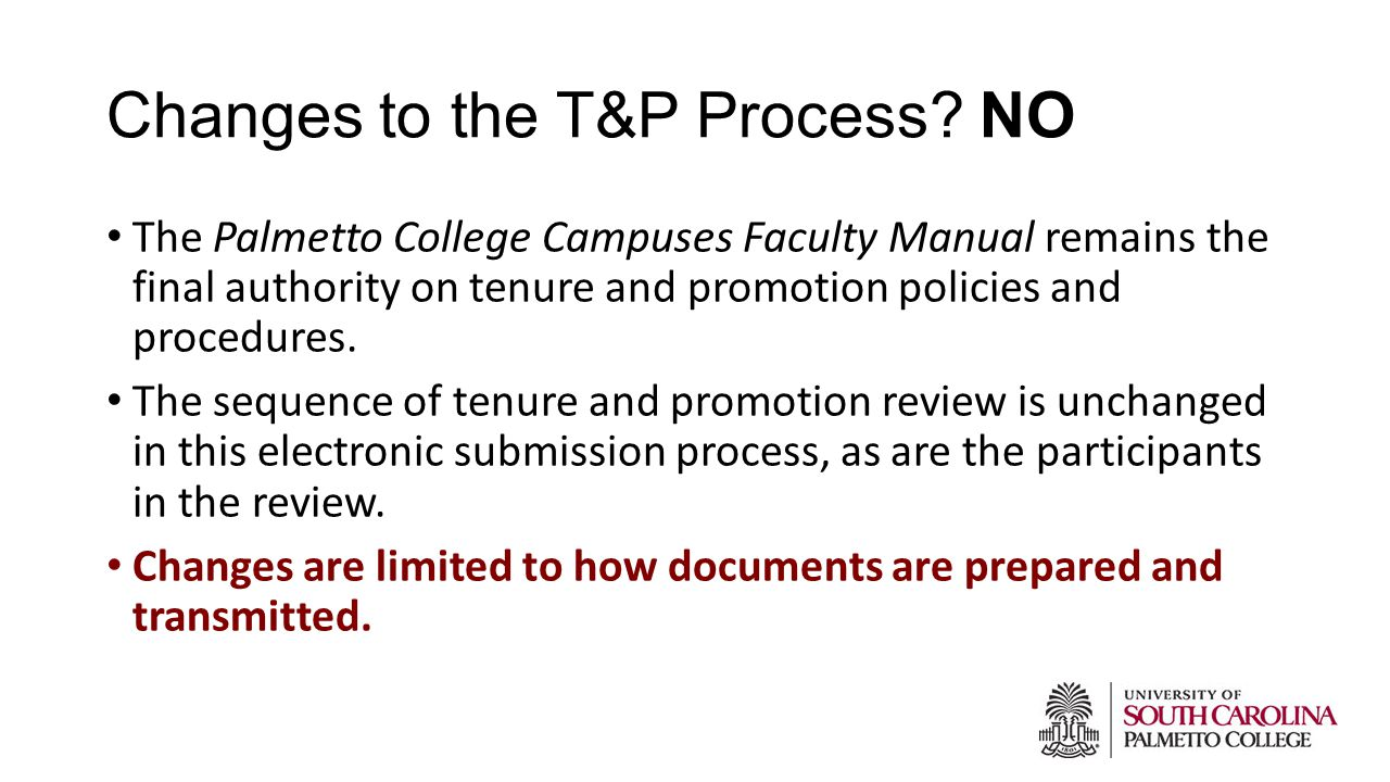 Changes to the T&P Process.
