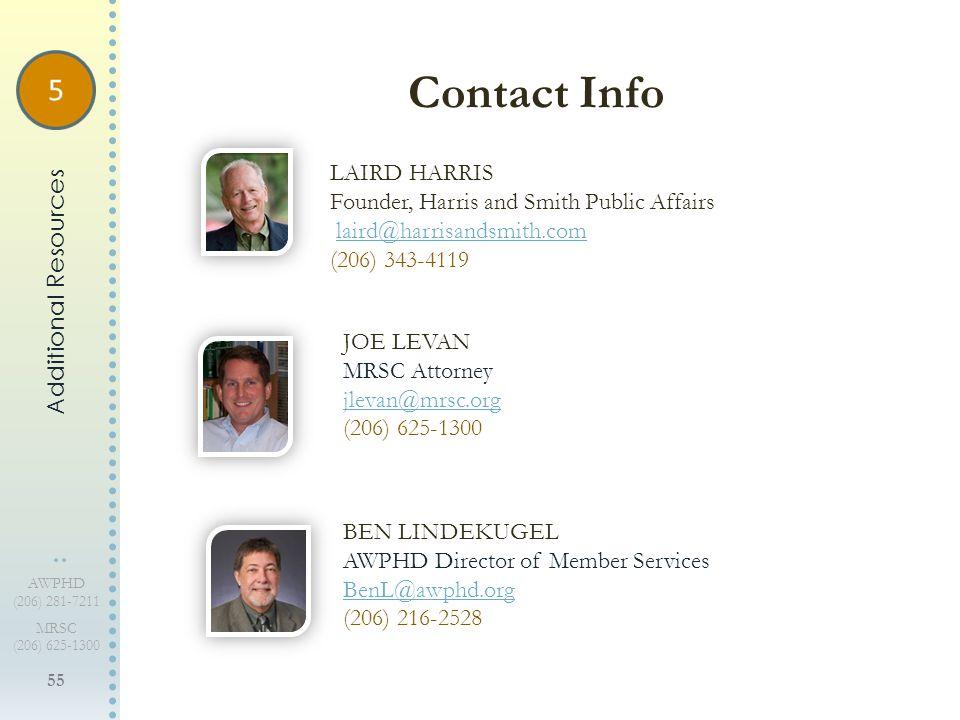 55 AWPHD (206) 281-7211 MRSC (206) 625-1300 Contact Info JOE LEVAN MRSC Attorney jlevan@mrsc.org (206) 625-1300 BEN LINDEKUGEL AWPHD Director of Membe