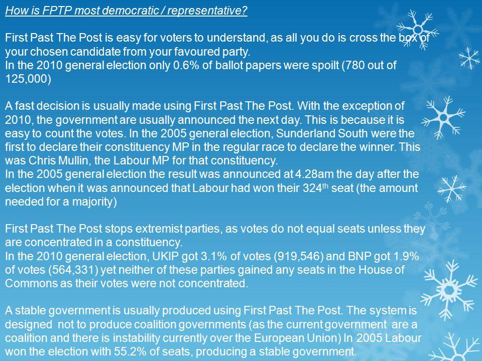 How is FPTP most democratic / representative.