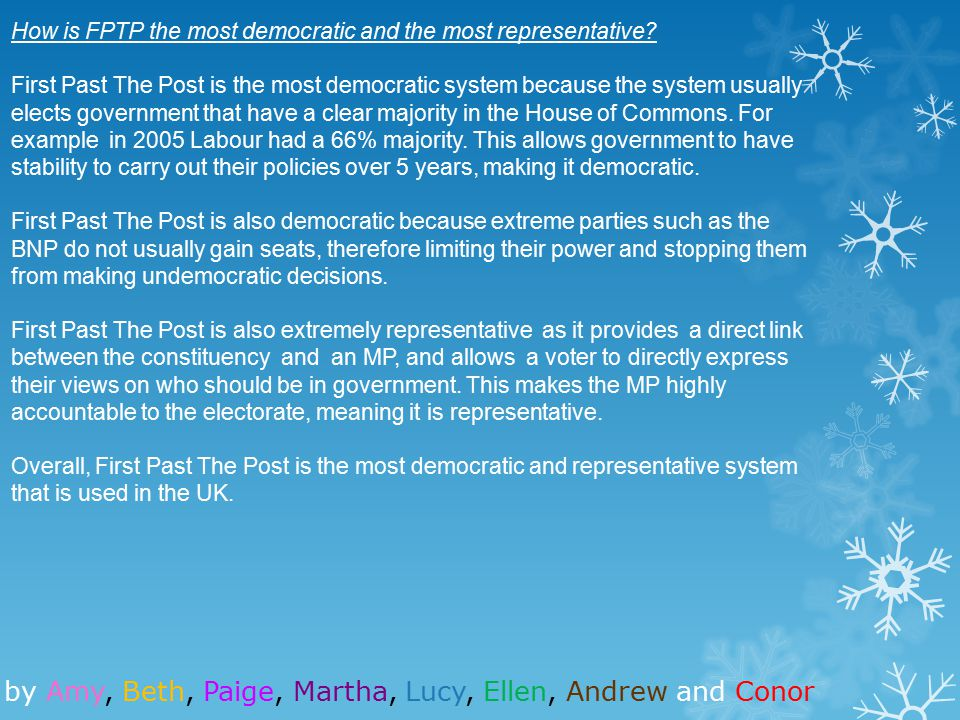How is FPTP the most democratic and the most representative.