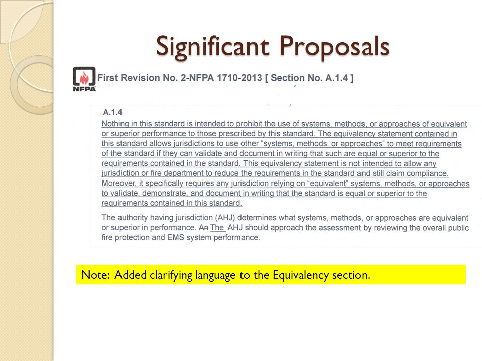 Significant Proposals Note: Added clarifying language to the Equivalency section.
