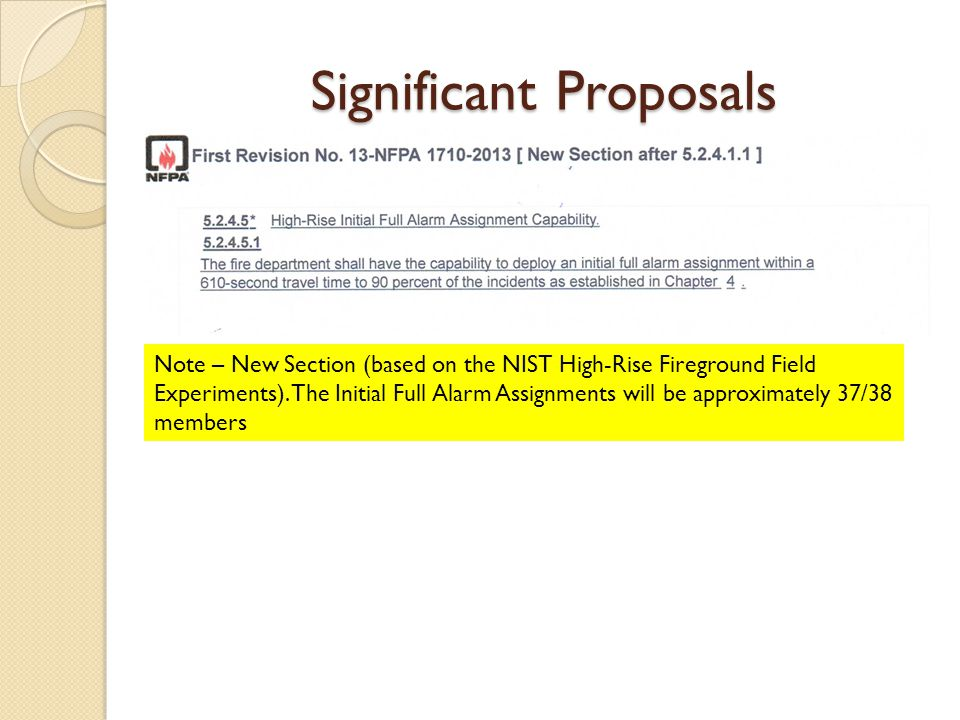 Significant Proposals Note – New Section (based on the NIST High-Rise Fireground Field Experiments).
