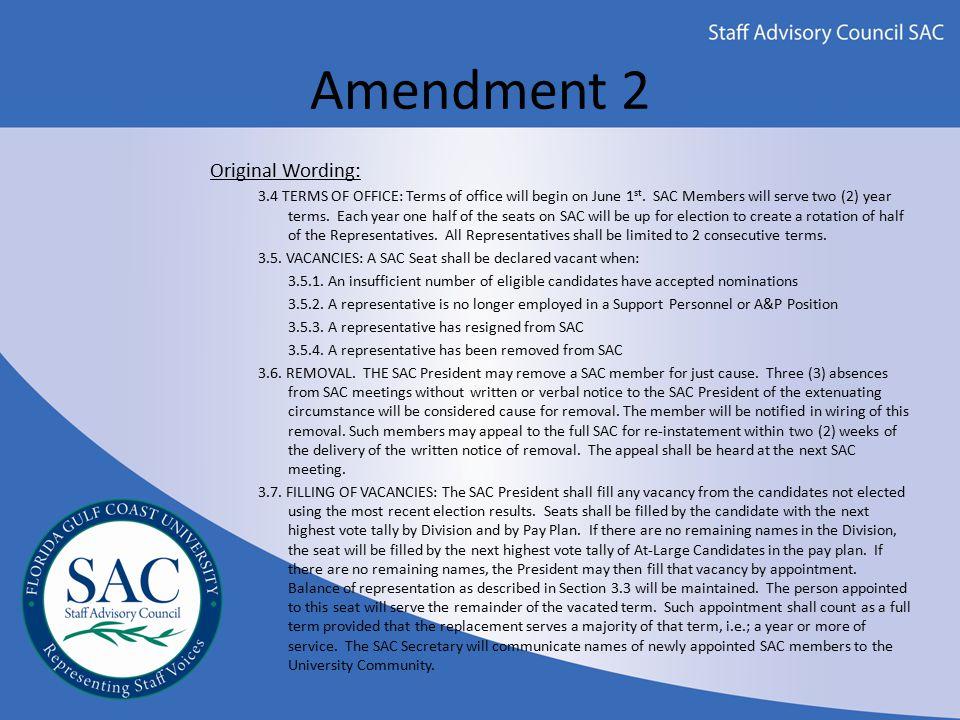 Amendment 2 Proposed Wording: 3.