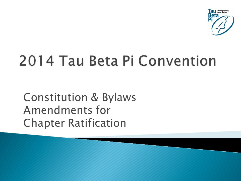 Constitution & Bylaws Amendments for Chapter Ratification