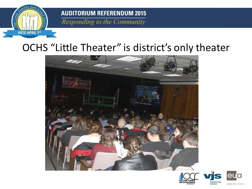 OCHS Little Theater is district's only theater