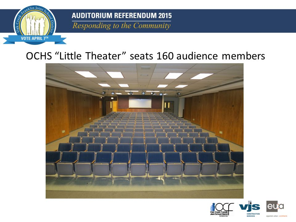 OCHS Little Theater seats 160 audience members
