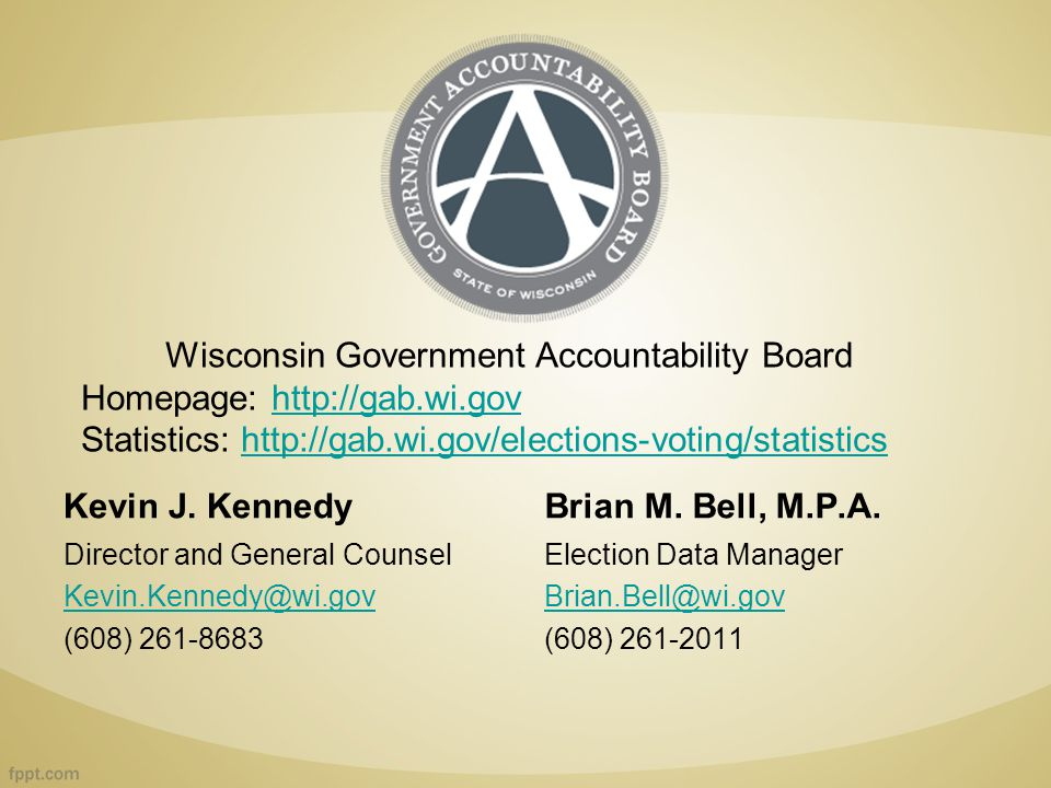 Kevin J.Kennedy Director and General Counsel Kevin.Kennedy@wi.gov (608) 261-8683 Brian M.