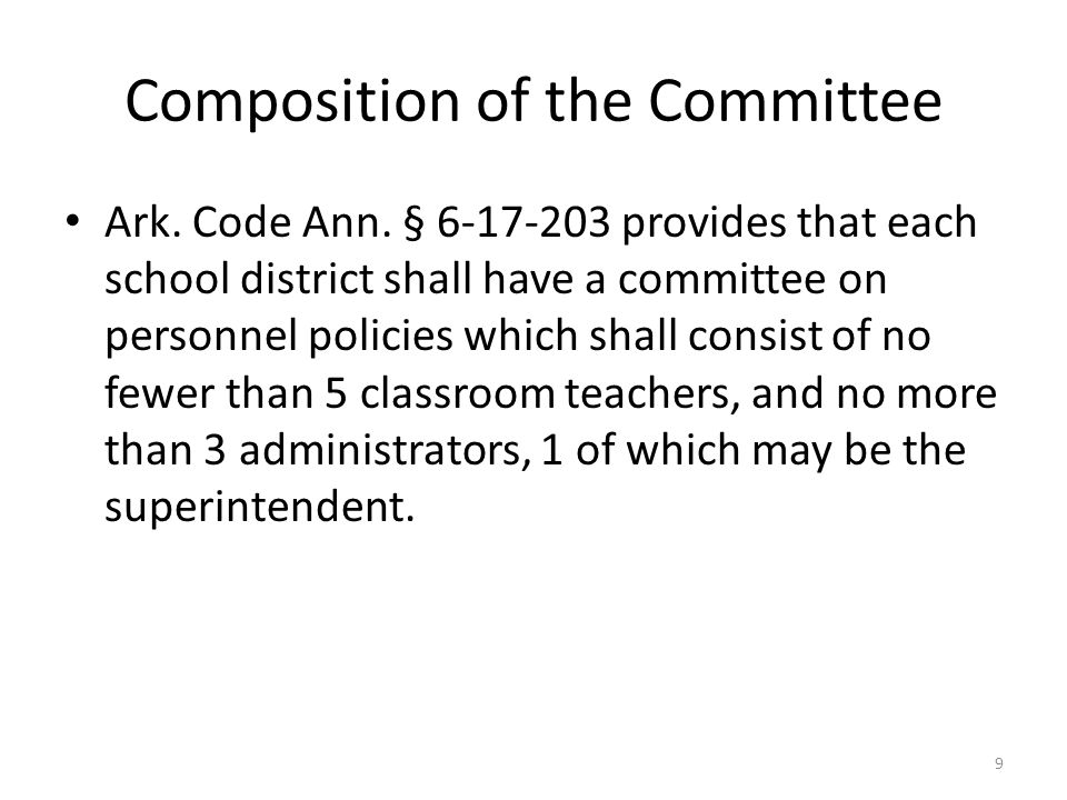 Composition of the Committee Ark. Code Ann.