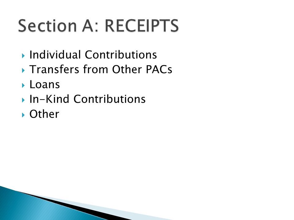  Individual Contributions  Transfers from Other PACs  Loans  In-Kind Contributions  Other