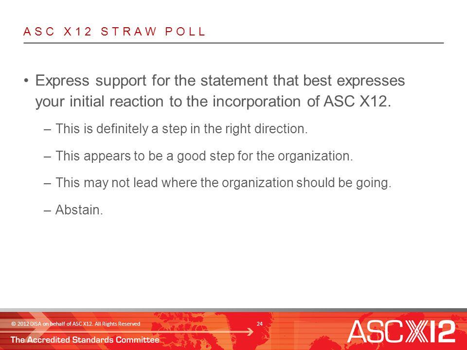© 2012 DISA on behalf of ASC X12.