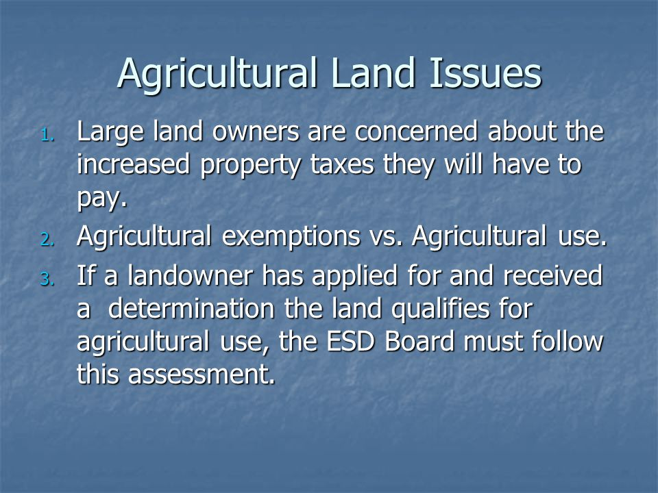 Agricultural Land Issues 1.