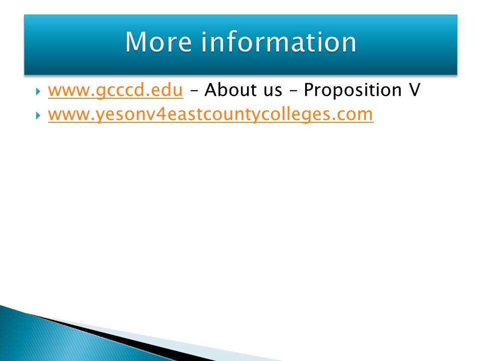  www.gcccd.edu – About us – Proposition V www.gcccd.edu  www.yesonv4eastcountycolleges.com www.yesonv4eastcountycolleges.com