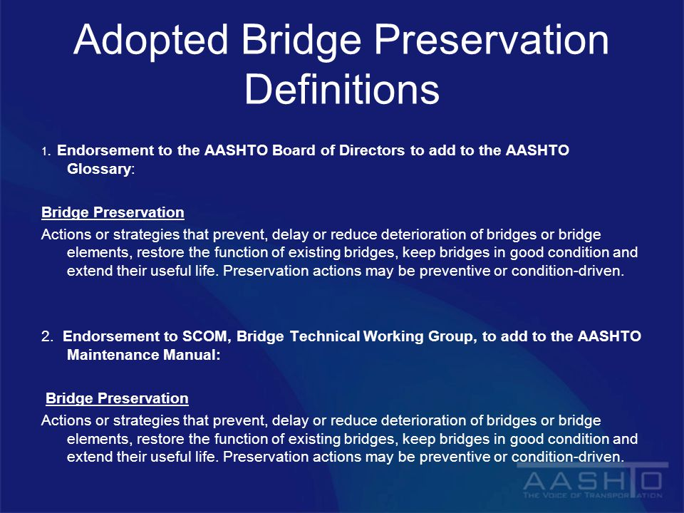 Adopted Bridge Preservation Definitions 1.