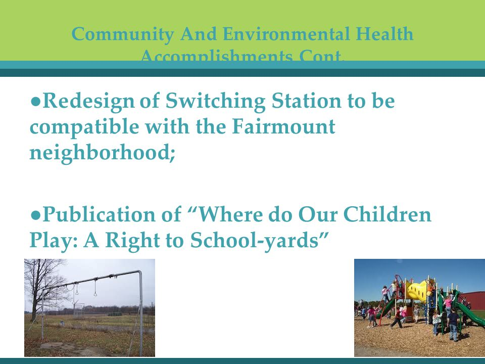 Community And Environmental Health Accomplishments Cont.