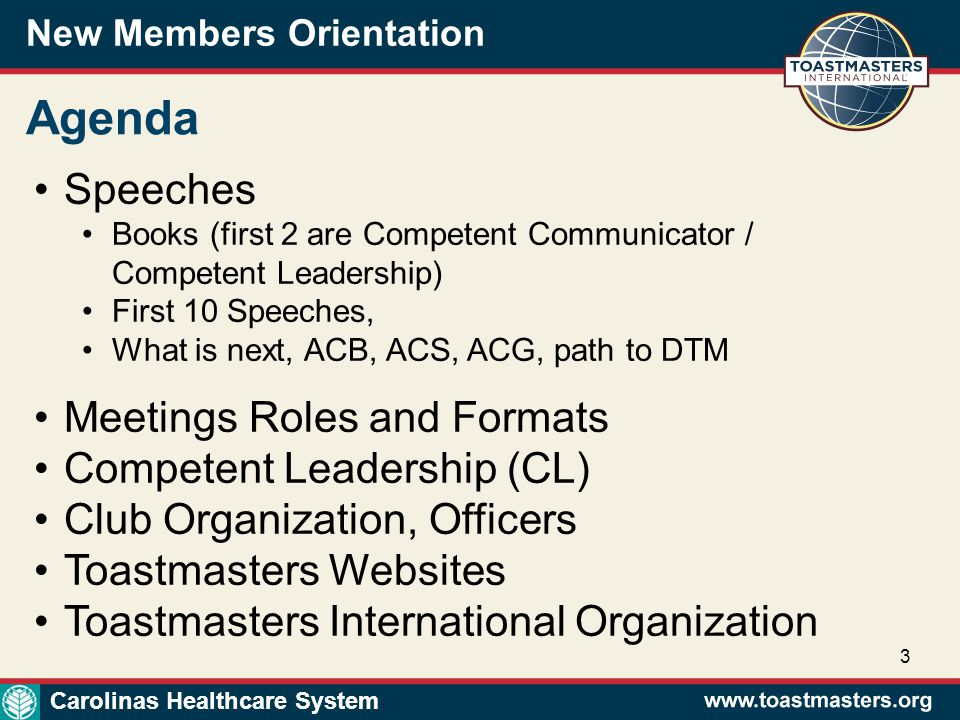 New Members Orientation 24 Toastmaster International Carolinas Healthcare System