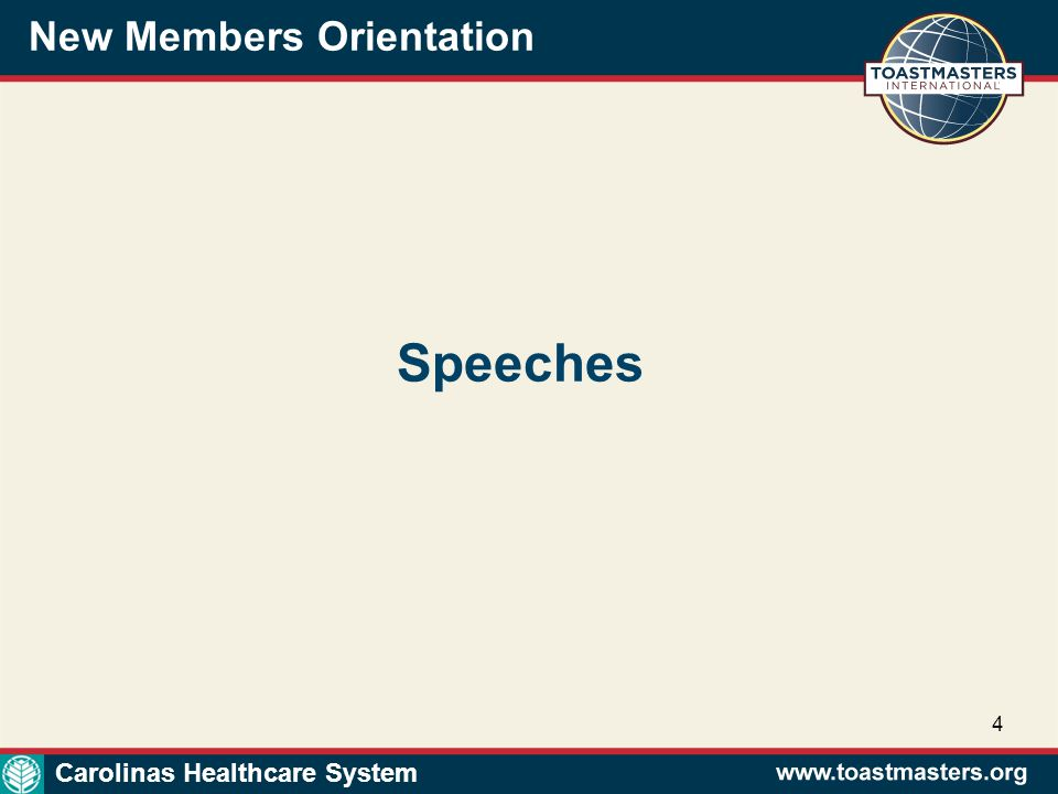 New Members Orientation 4 Speeches Carolinas Healthcare System