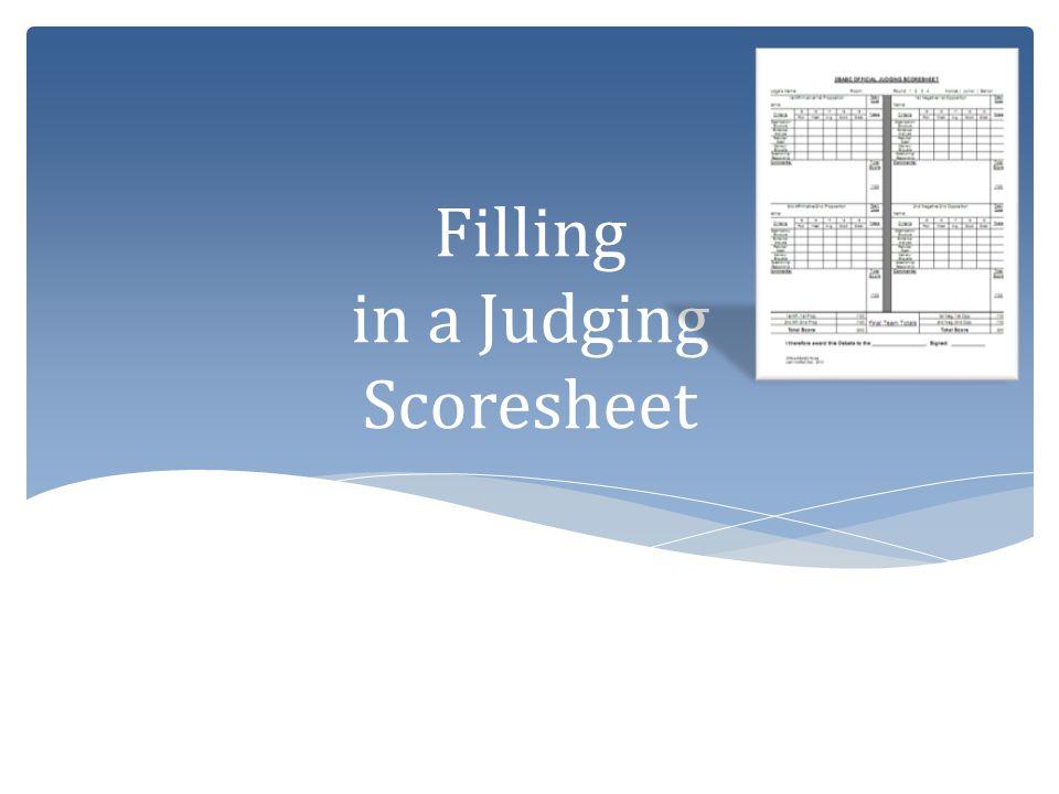 Filling in a Judging Scoresheet