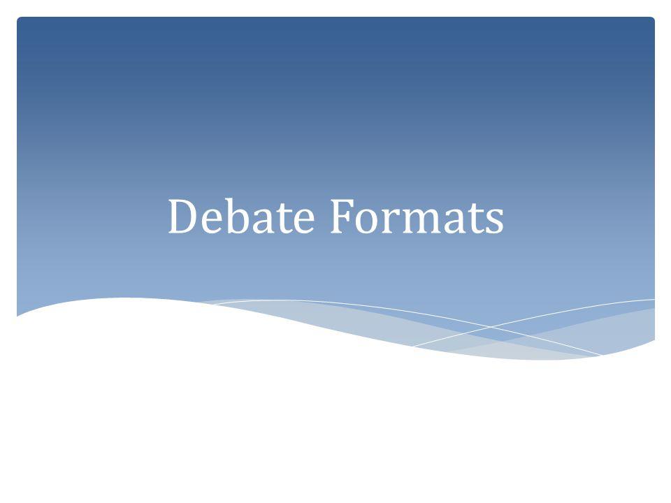 Debate Formats