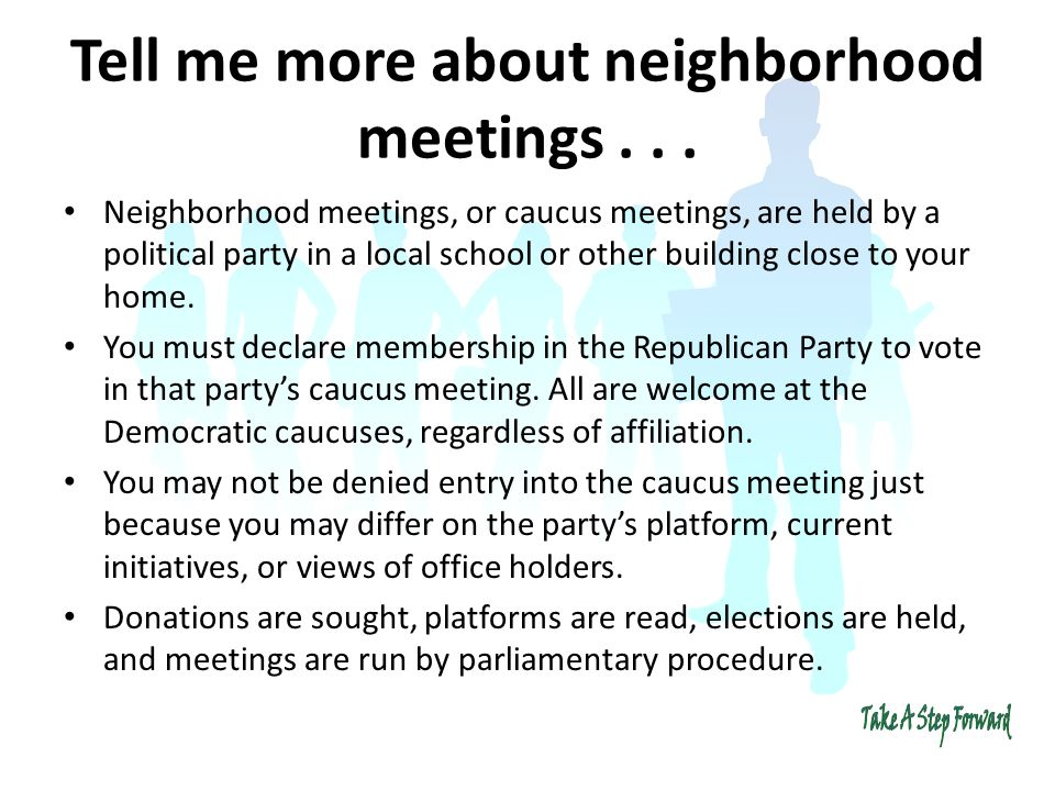 Tell me more about neighborhood meetings...