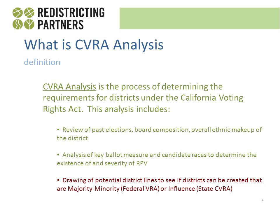 What is CVRA Analysis definition CVRA Analysis is the process of determining the requirements for districts under the California Voting Rights Act.