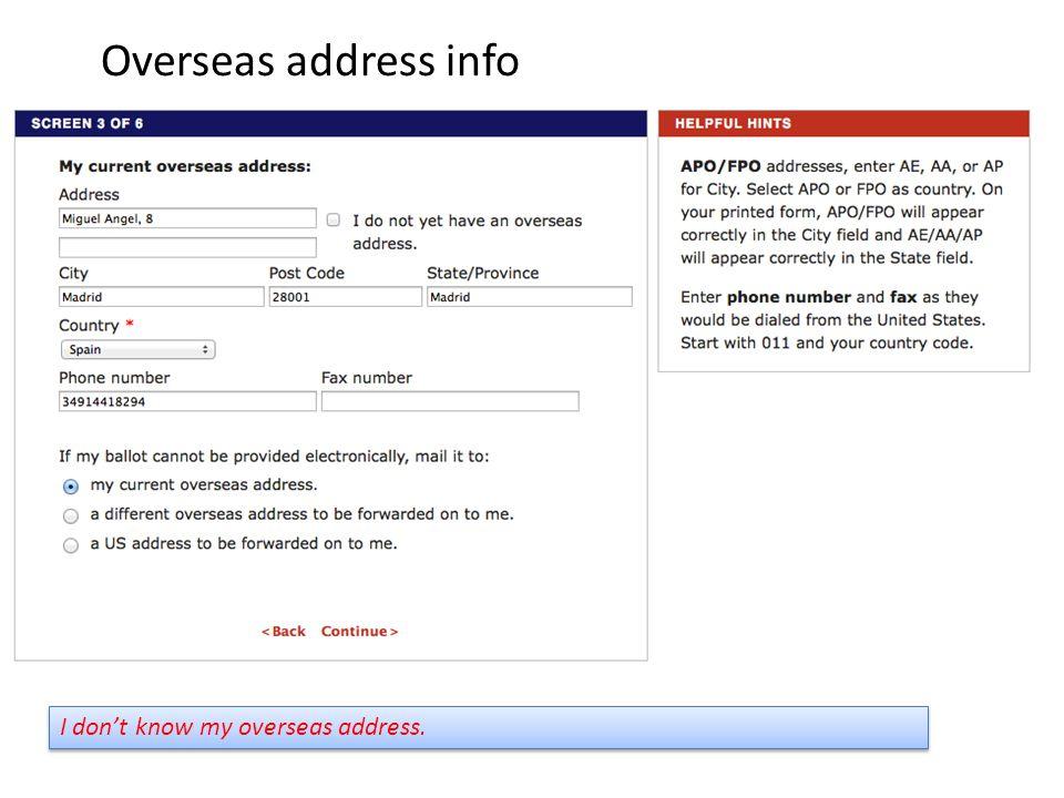 I don't know my overseas address. Overseas address info