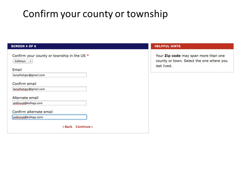 Confirm your county or township