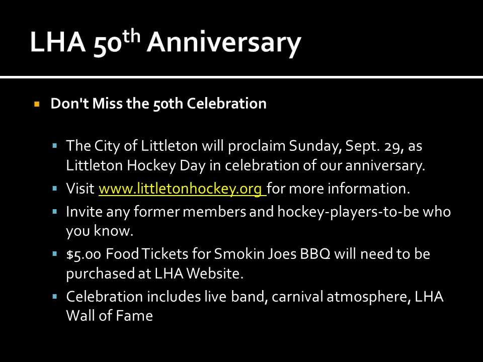  Don t Miss the 50th Celebration  The City of Littleton will proclaim Sunday, Sept.