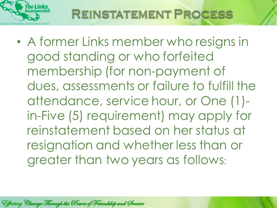 """The Manual of Procedures for The Links, Incorporated, specifically provides that """"A former member shall at no time become a member of The Links, Incor"""
