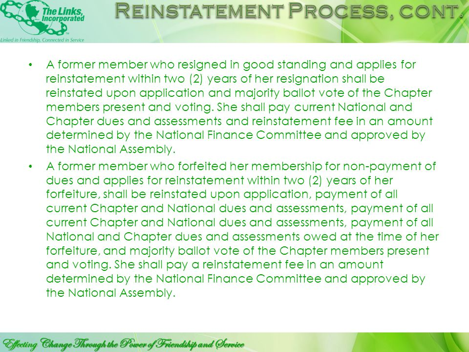 A former Links member who resigns in good standing or who forfeited membership (for non-payment of dues, assessments or failure to fulfill the attenda