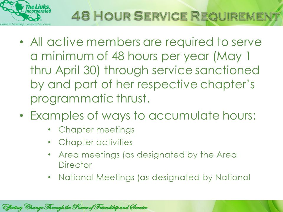 An active member is a member in good standing who has met all the obligations of her Chapter, Area and the National Assembly. The responsibilities for