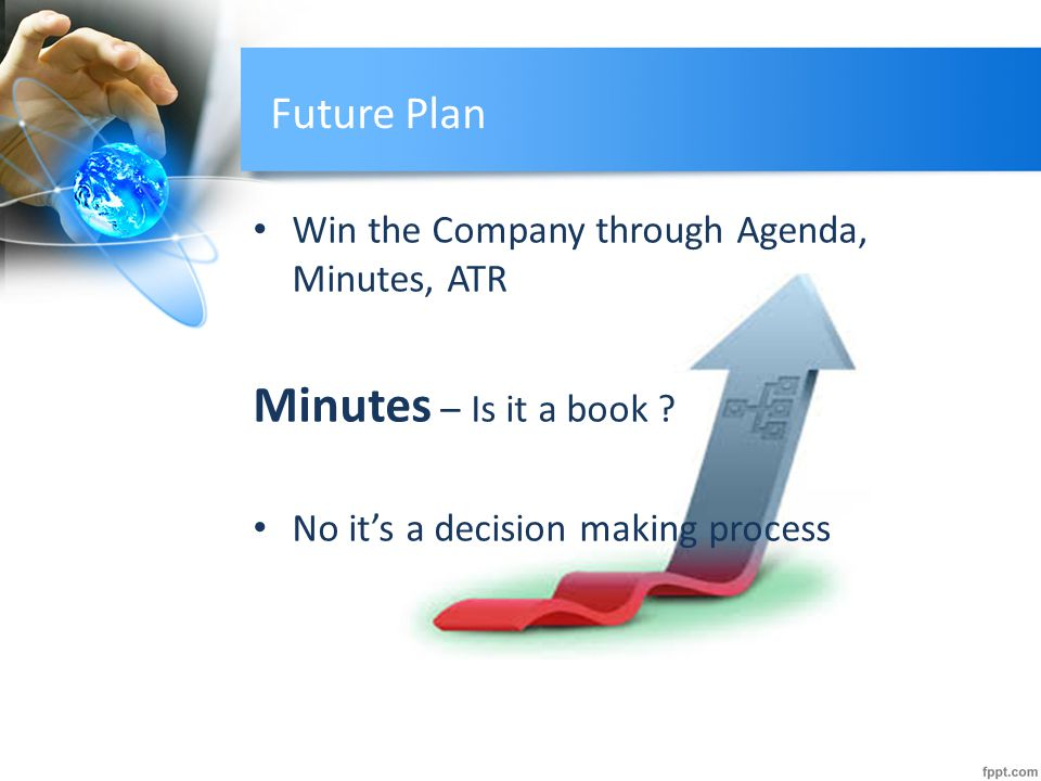 Future Plan Win the Company through Agenda, Minutes, ATR Minutes – Is it a book .