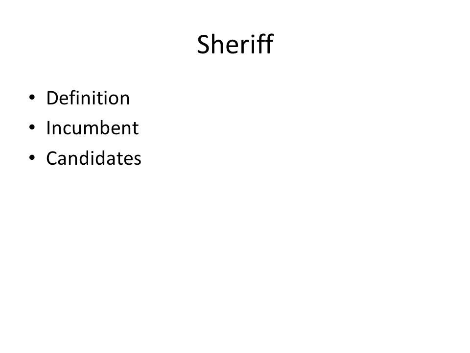 Sheriff Definition Incumbent Candidates