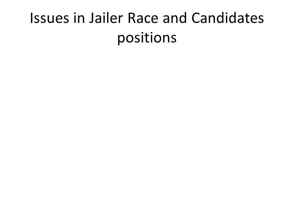 Issues in Jailer Race and Candidates positions