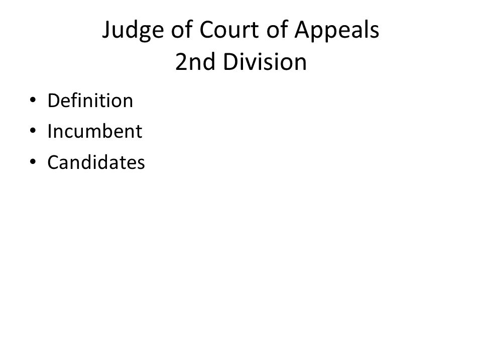 Judge of Court of Appeals 2nd Division Definition Incumbent Candidates