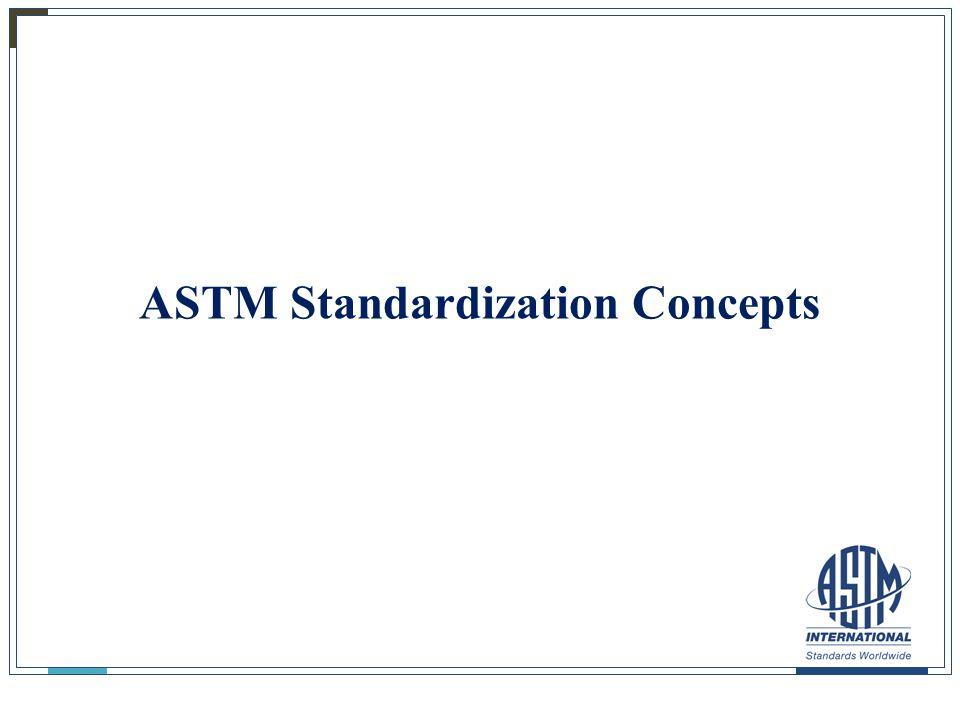11 ASTM Standardization Concepts