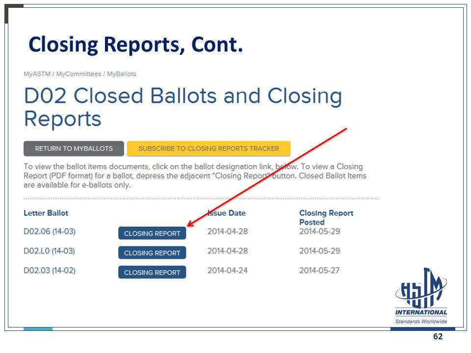 Closing Reports, Cont. 62