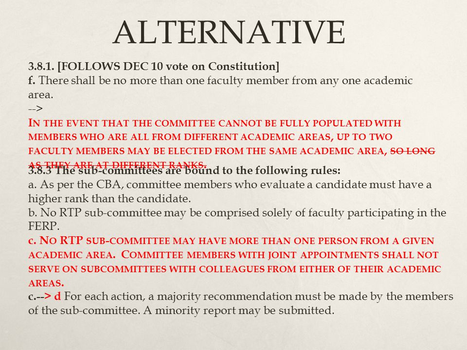 ALTERNATIVE 3.8.1. [FOLLOWS DEC 10 vote on Constitution] f.