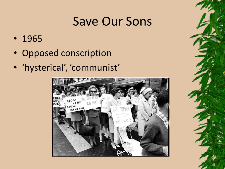 Save Our Sons 1965 Opposed conscription 'hysterical', 'communist'