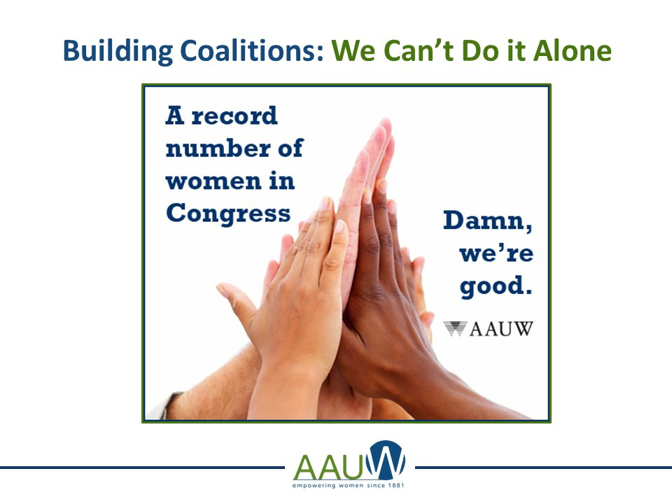 . Building Coalitions: We Can't Do it Alone