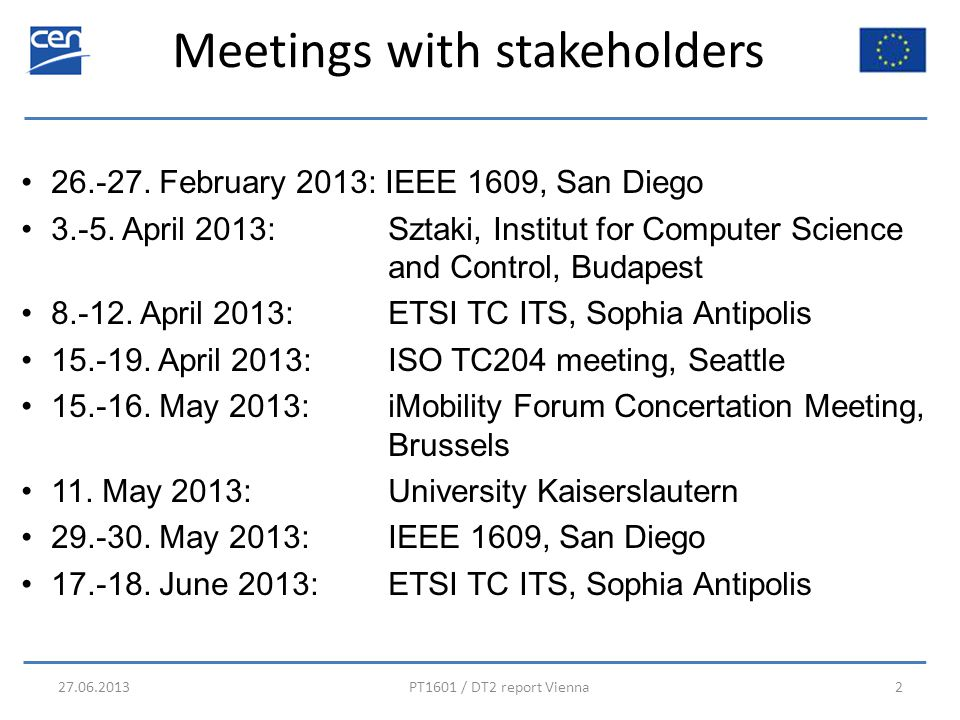 Meetings with stakeholders 27.06.2013PT1601 / DT2 report Vienna2 26.-27.