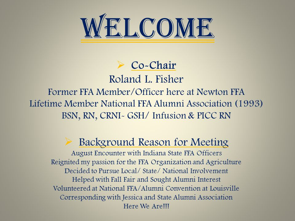 WELCOME  Co-Chair Roland L.