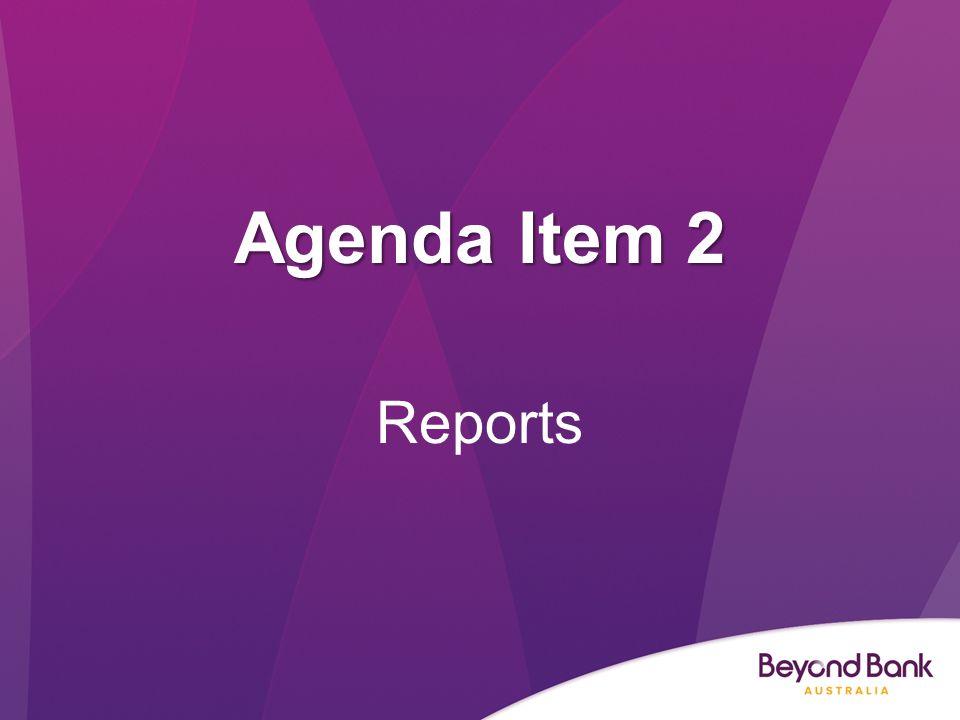 Agenda Item 2 Reports