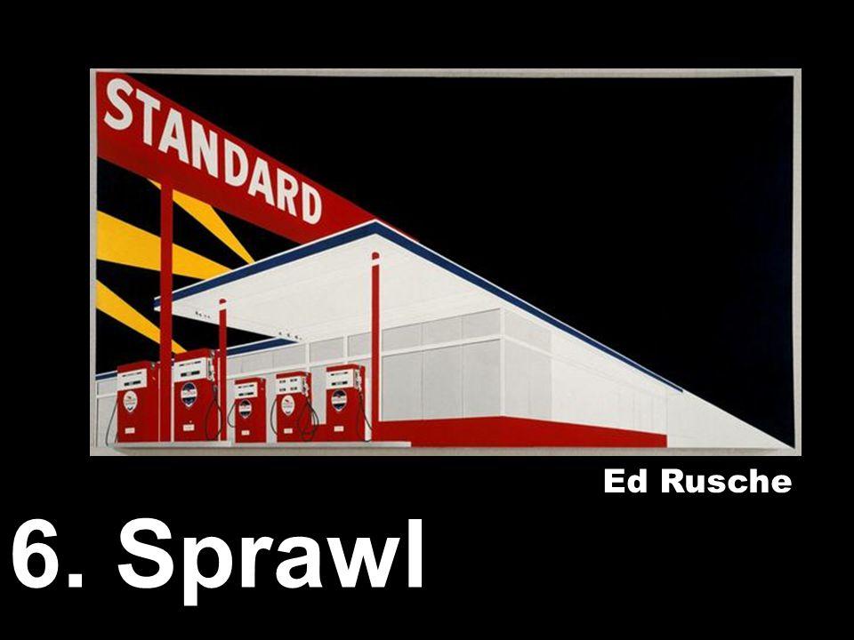 6. Sprawl Ed Rusche