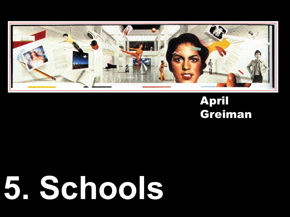 5. Schools April Greiman